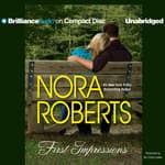 First Impressions by  Nora Roberts audiobook
