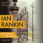 Rather Be the Devil by  Ian Rankin audiobook