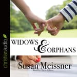 Widows & Orphans by  Susan Meissner audiobook