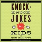 Knock-Knock Jokes for Kids by  Rob Elliott audiobook