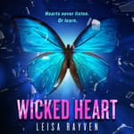 Wicked Heart by  Leisa Rayven audiobook