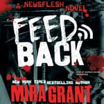 Feedback by  Seanan McGuire audiobook