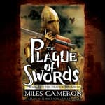 The Plague of Swords by  Miles Cameron audiobook