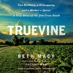 Truevine by  Beth Macy audiobook