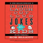 Laugh-Out-Loud Jokes for Kids by  Rob Elliott audiobook