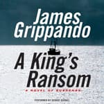 A King's Ransom by  James Grippando audiobook
