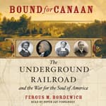 Bound for Canaan by  Fergus Bordewich audiobook