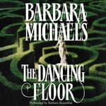 The Dancing Floor by  Barbara Michaels audiobook