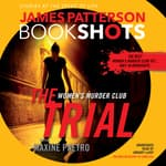 The Trial: A BookShot by  Maxine Paetro audiobook