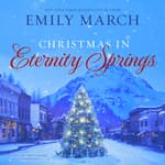Christmas in Eternity Springs by  Emily March audiobook