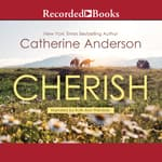 Cherish by  Catherine Anderson audiobook