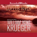 Copper River by  William Kent Krueger audiobook