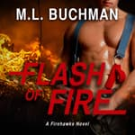 Flash of Fire by  M. L. Buchman audiobook