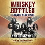 Whiskey Bottles and Brand-New Cars by  Mark Ribowsky audiobook