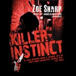 Killer Instinct by  Zoë Sharp audiobook