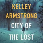 City of the Lost by  Kelley Armstrong audiobook