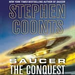 Saucer: The Conquest by  Stephen Coonts audiobook