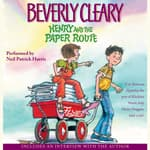 Henry and the Paper Route by  Beverly Cleary audiobook
