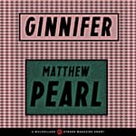 Ginnifer by  Matthew Pearl audiobook