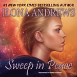 Sweep in Peace by  Ilona Andrews audiobook