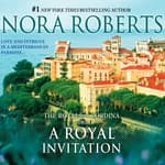A Royal Invitation by  Nora Roberts audiobook