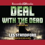 Deal with the Dead by  Les Standiford audiobook