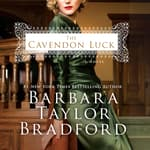 The Cavendon Luck by  Barbara Taylor Bradford audiobook