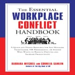 The Essential Workplace Conflict Handbook by  Barbara Mitchell audiobook