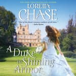 A Duke in Shining Armor by  Loretta Chase audiobook