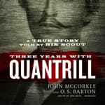 Three Years with Quantrill by  O. S. Barton audiobook