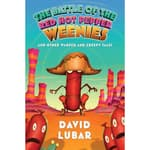 The Battle of the Red Hot Pepper Weenies by  David Lubar audiobook
