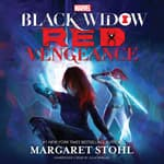 Marvel's Black Widow: Red Vengeance by  Margaret Stohl audiobook