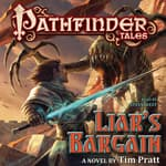 Pathfinder Tales: Liar's Bargain by  Tim Pratt audiobook