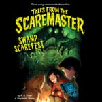 Swamp Scarefest by  B. A. Frade audiobook