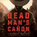 Dead Man's Cañon by  Lauran Paine audiobook