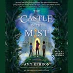 The Castle in the Mist by  Amy Ephron audiobook
