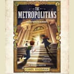The Metropolitans by  Carol Goodman audiobook