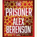 The Prisoner by  Alex Berenson audiobook