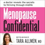 Menopause Confidential by  Tara Allmen MD audiobook