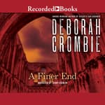 A Finer End by  Deborah Crombie audiobook