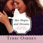 Her Hopes and Dreams by  Terri Osburn audiobook