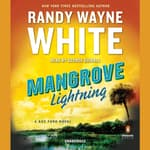 Mangrove Lightning by  Randy Wayne White audiobook