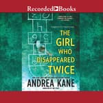 The Girl Who Disappeared Twice by  Andrea Kane audiobook