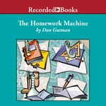 The Homework Machine by  Dan Gutman audiobook