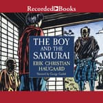 The Boy and the Samurai by  Erik Christian Haugaard audiobook