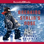 Breaking Stalin's Nose by  Eugene Yelchin audiobook