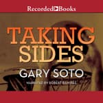 Taking Sides by  Gary Soto audiobook