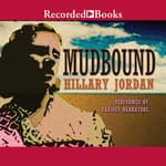 Mudbound by  Hillary Jordan audiobook