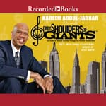 On the Shoulders of Giants, Vol 2 by  Kareem Abdul-Jabbar audiobook