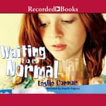Waiting for Normal by  Leslie Connor audiobook